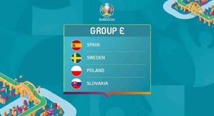 Bảng đấu E VCK EURO 2021: Tây Ban Nha, Thụy Điển, Ba Lan, Slovakia - Hitvn